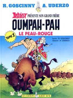 Oumpah-Pah T.1 ; Oumpah-Pah le Peau-Rouge