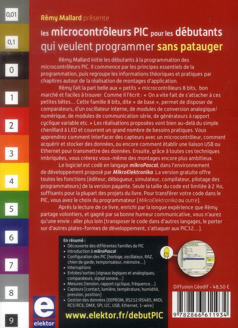 Les microcontrôleurs PIC pour les débutants qui veulent programmer sans patauger