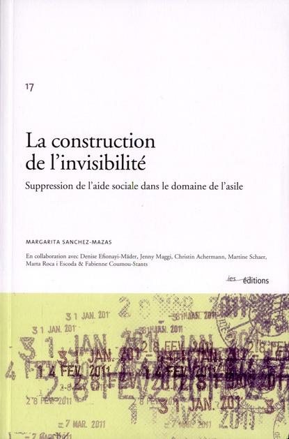 La construction de l'invisibilité ; suppression de l'aide sociale dans le domaine de l'asile