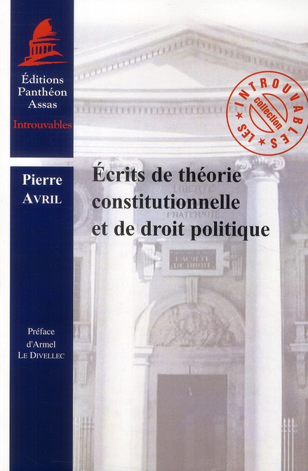 Ecrits De Theorie Constitutionnelle Et Droit Politique