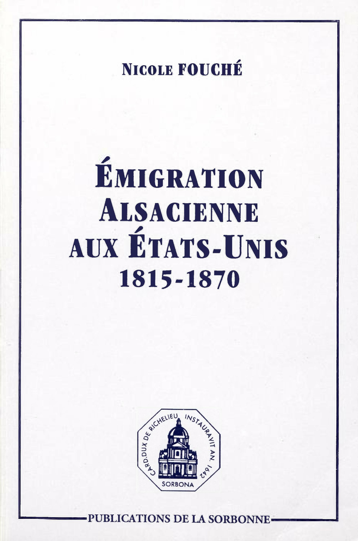 Emigration alsacienne aux etats-unis 1815-1870