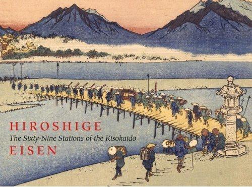 Hiroshige & Eisen ; the sixty-nine stations of the kisokaido