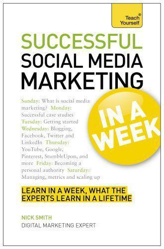 Successful Social Media Marketing in a Week