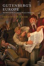 Gutenberg's Europe  - Frederic Barbier - Frédéric Barbier