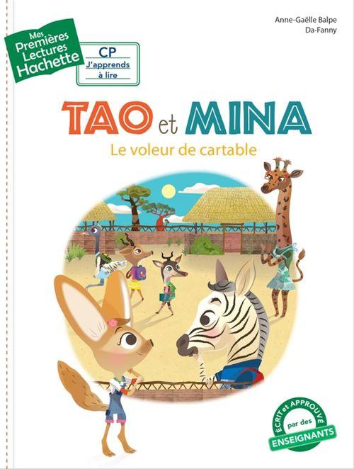 Mes premières lectures ; Tao et Mina ; le voleur de cartable