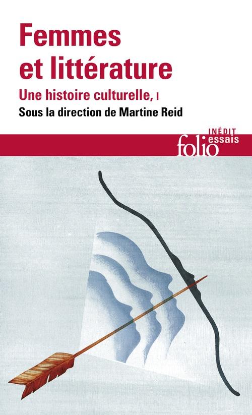 Femmes et littérature. Une histoire culturelle (Tome 1) - Moyen Âge - XVIIIe siècle