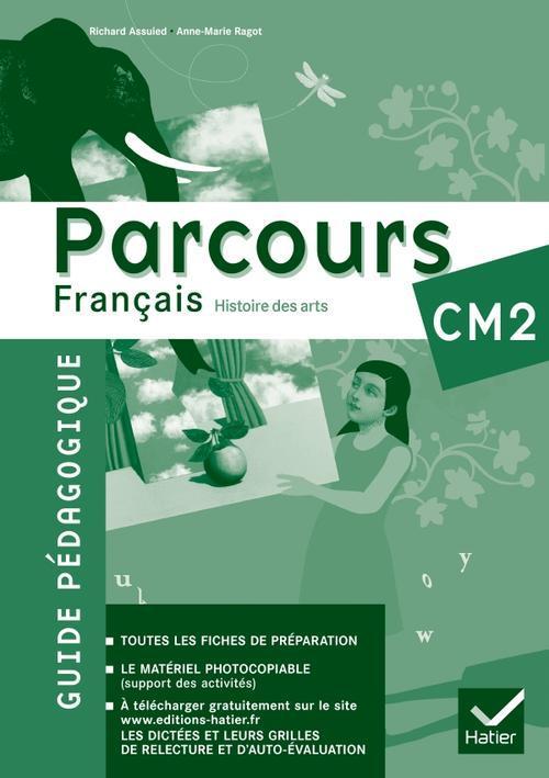 Parcours Francais Cm2 Ed. 2011 - Guide Pedagogique