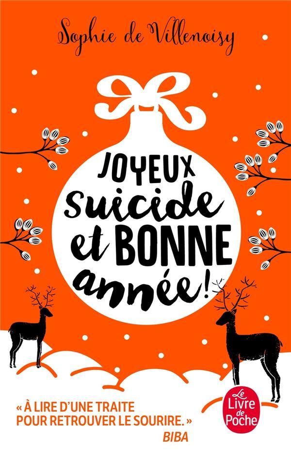 JOYEUX SUICIDE ET BONNE ANNEE ! VILLENOISY SOPHIE