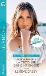 Vente Livre Numérique : La croisière d'une infirmière - Le rêve d'Abby  - Alison Roberts