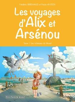Les voyages d'Alix et Arsenou t.1 ; les richesses du littoral