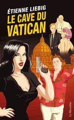 Vente Livre Numérique : Le Cave du Vatican  - Etienne Liebig