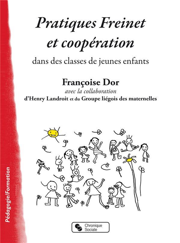 Pratiques Freinet et coopération ; dans les classes de jeunes enfants