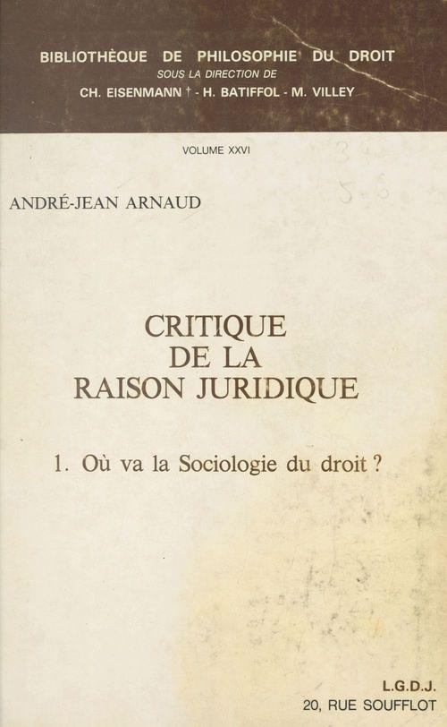 Critique raison juridique t. 1