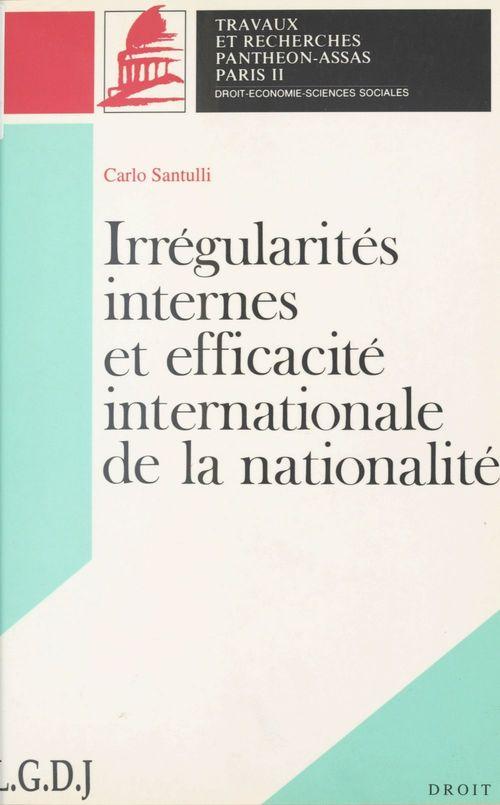 Irrégularités internes et efficacité internationale de la nationalité