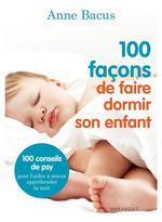 Couverture de 100 façons de faire dormir son enfant