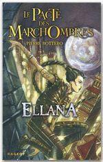 Le pacte des Marchombres T.1 ; Ellana