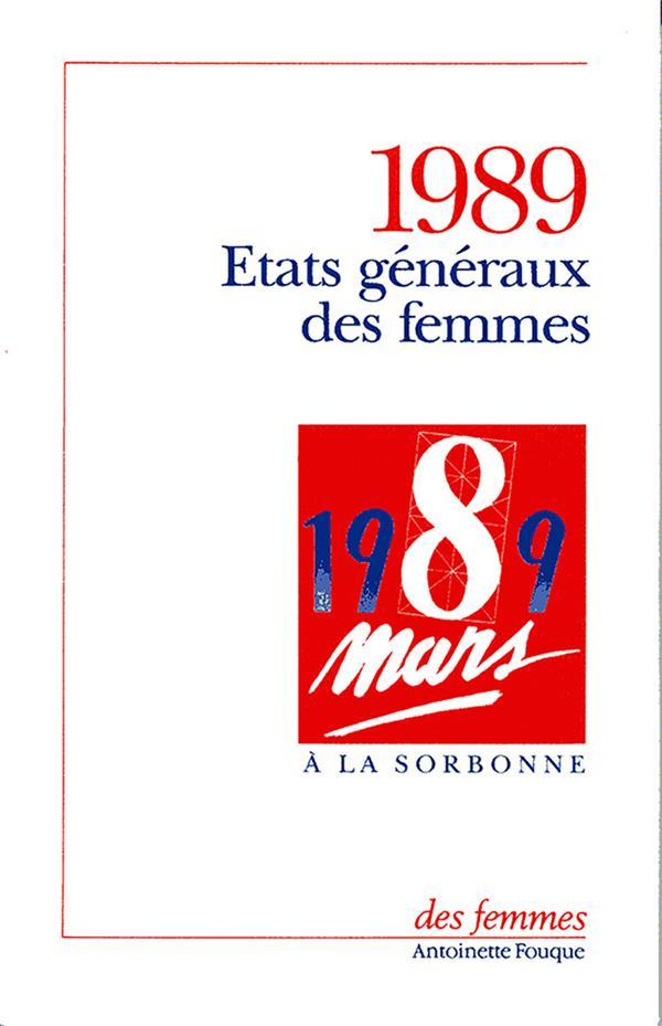 états généraux des femmes : 8 mars 1989, grand amphithéâtre de la Sorbonne