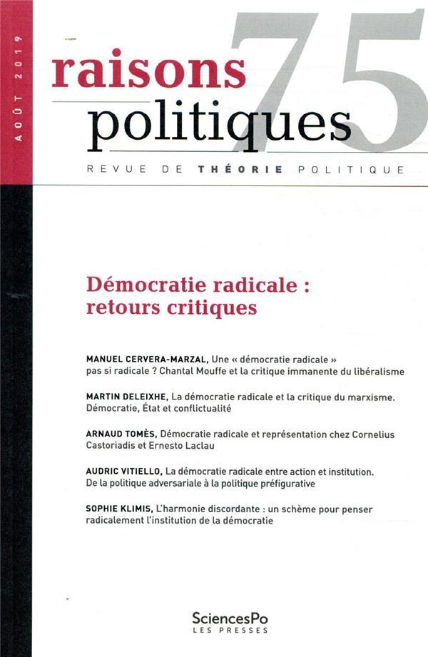 Revue raisons politiques n.75 ; aout 2019 ; democratie radicale : retours critiques