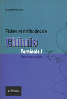 Fiches Et Methodes De Chimie Terminale S Exercices Corriges