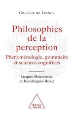 Vente EBooks : Philosophies de la perception  - Jacques BOUVERESSE - Jean-Jacques Rosat