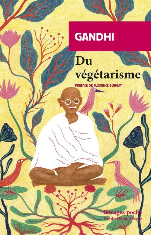 Du végétarisme  - Gandhi  - Mahatma Gandhi