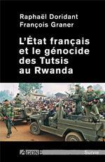 Couverture de L´état français et le génocide des tutsis au rwanda