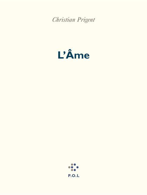 Vente EBooks : L'Âme  - Christian Prigent