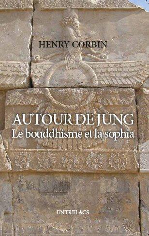 autour de jung ; le bouddhisme et la sophia