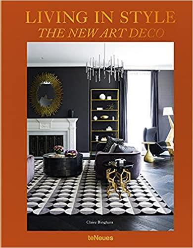 Living in style ; the new art deco