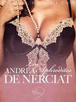LUST Classics : Les Aphrodites  - Andréa de Nerciat