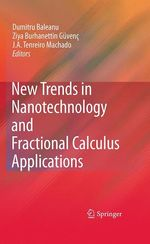 New Trends in Nanotechnology and Fractional Calculus Applications  - J. A. Tenreiro Machado - Dumitru Baleanu - Ziya B. Guvenc