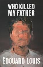 Vente EBooks : Who Killed My Father  - Édouard Louis