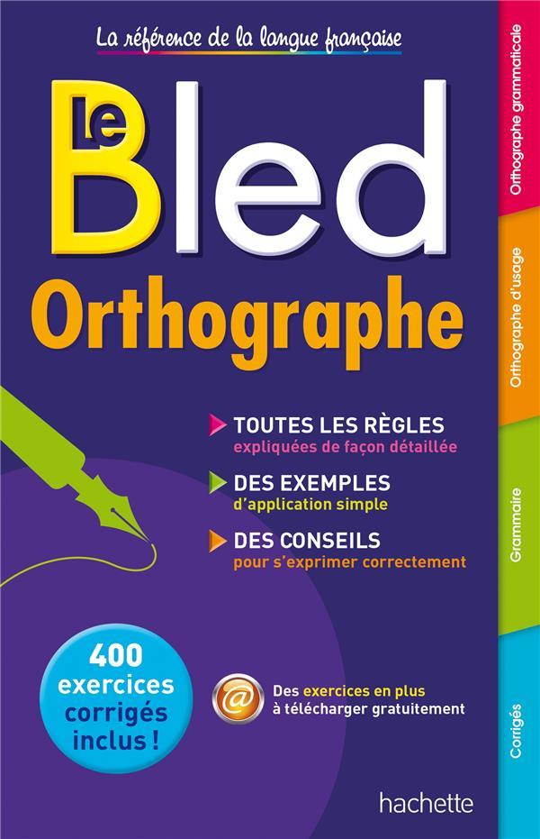 BLED  -  ORTHOGRAPHE