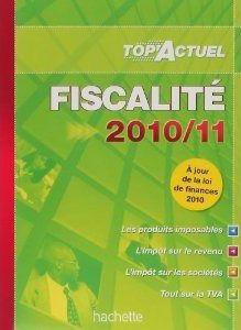 Top'actuel ; fiscalité (édition 2010/2011)