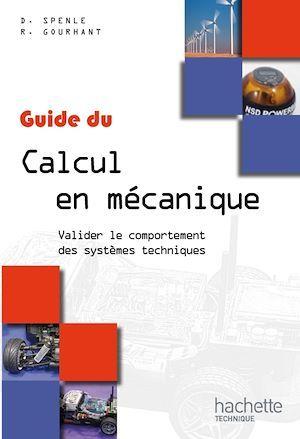Le guide du calcul en mécanique ; livre de l'élève (édition 2012)