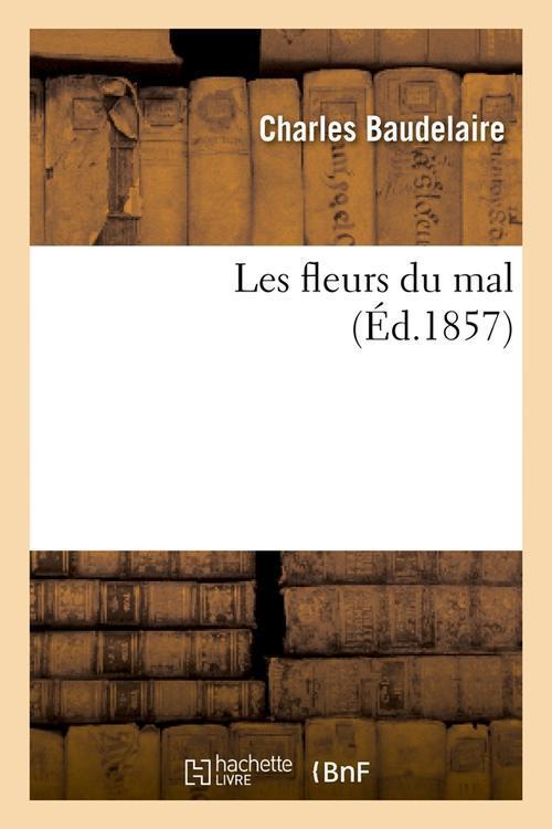 les fleurs du mal (édition 1857)