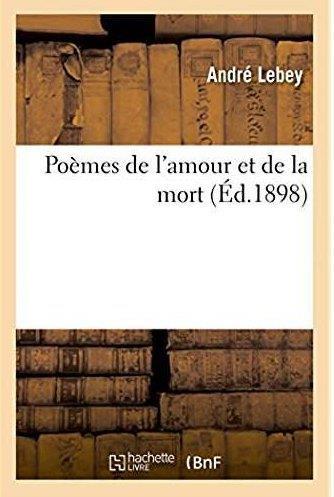 Poemes de l'amour et de la mort