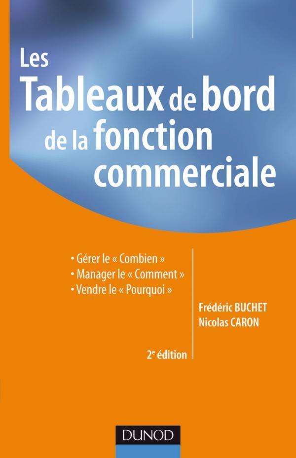 Les Tableaux De Bord De La Fonction Commerciale- 2e Edition