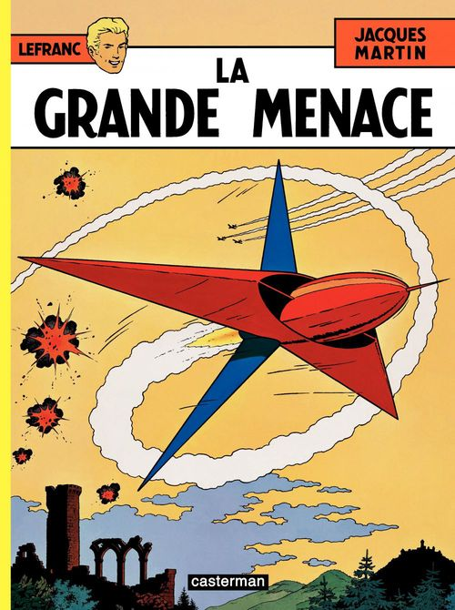 Lefranc T.1 ; la grande menace