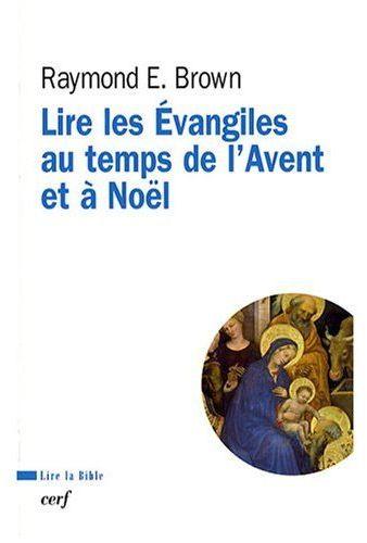 Lire les Evangiles au temps de l'Avent et à Noël