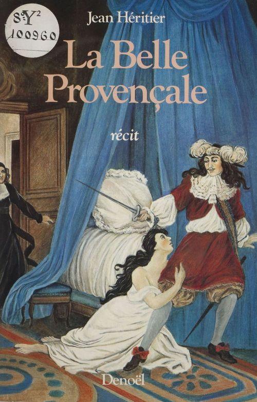 La Belle Provençale  - Heritier Jean