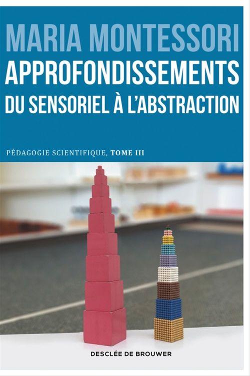 Approfondissements : du sensoriel à l'abstraction