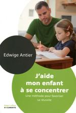 Vente Livre Numérique : J'aide mon enfant à se concentrer  - Edwige Antier