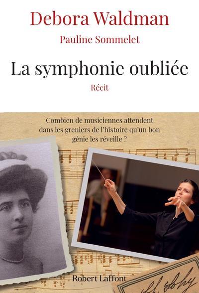 La symphonie oubliée