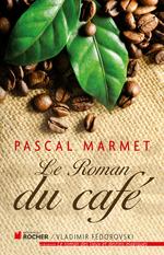 Vente EBooks : Le roman du café  - Pascal Marmet