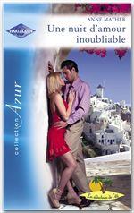 Une nuit d'amour inoubliable (Harlequin Azur)
