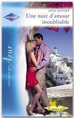 Vente Livre Numérique : Une nuit d'amour inoubliable (Harlequin Azur)  - Anne Mather