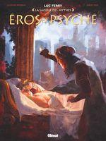 Vente Livre Numérique : Eros et Psyché  - Clotilde Bruneau - Diego Oddi - Didier Poli - Luc Ferry