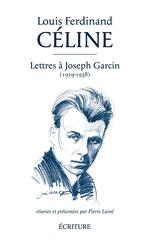 Vente Livre Numérique : Lettres à Joseph Garcin (1929-1938)  - Louis-ferdinand Céline