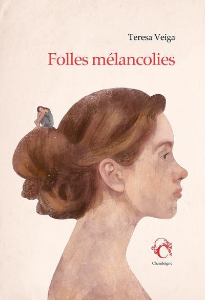 FOLLES MELANCOLIES